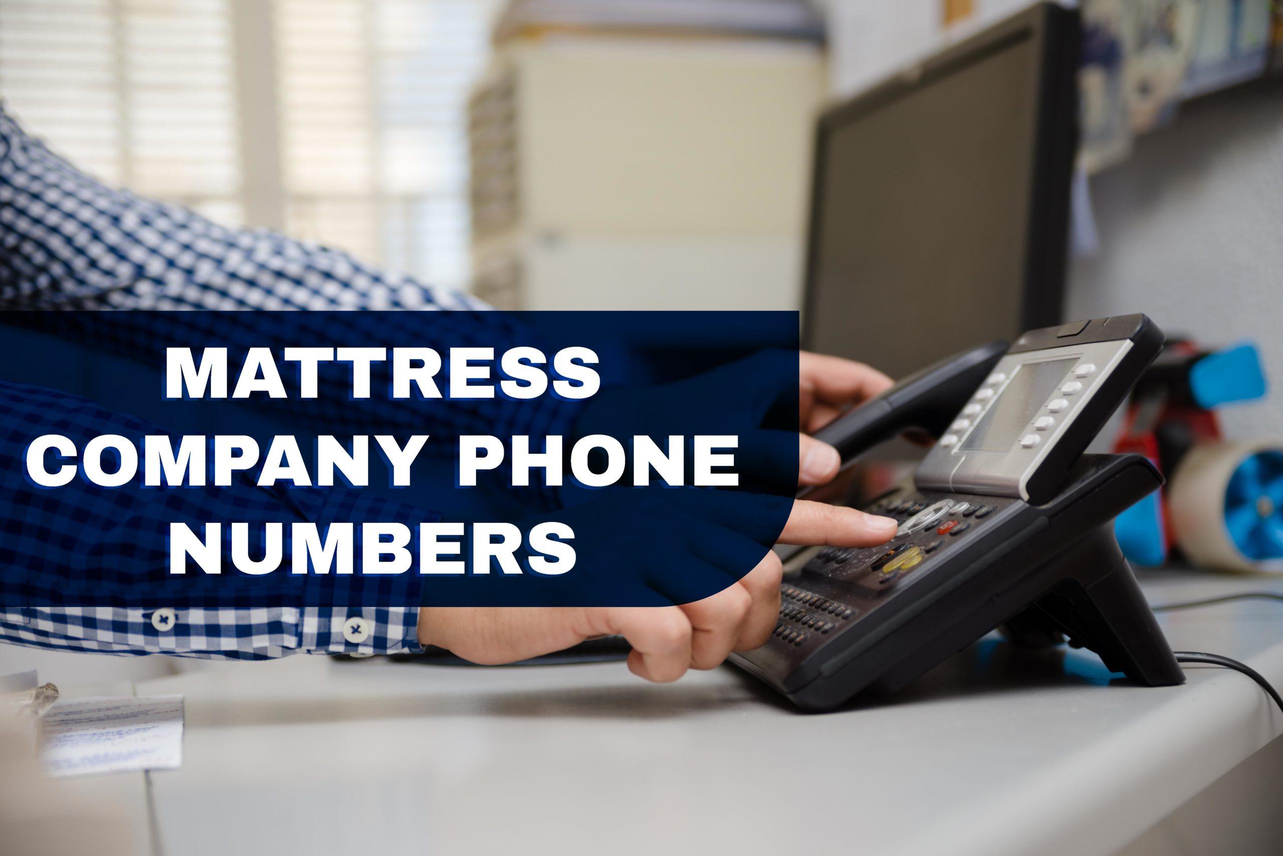 Mattress Company Phone Numbers List