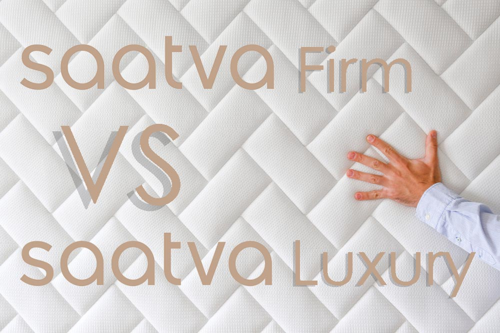 Saatva Firm vs Luxury Firm Review