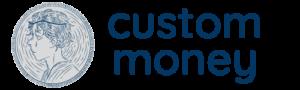 Custom Money